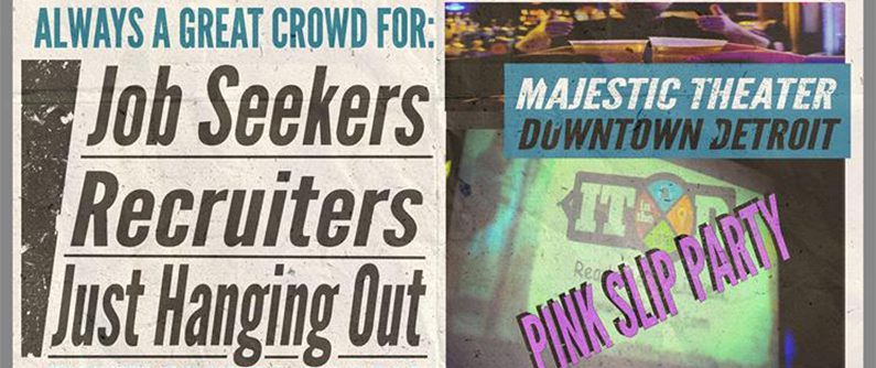 Networking 'Pink Slip Party' coming to Detroit's Majestic Theater