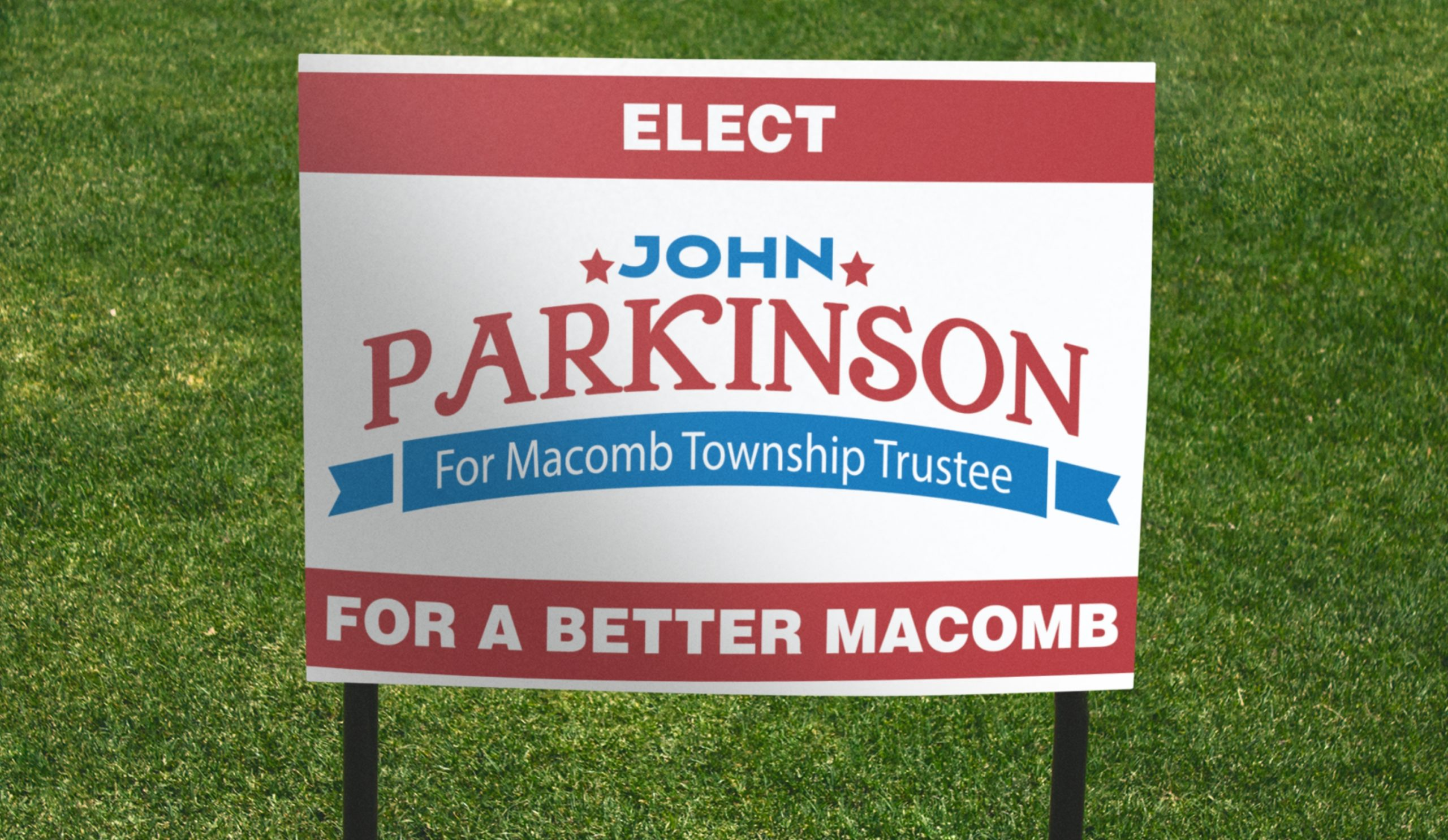 John Parkinson for Macomb Township Trustee - Yard Sign Mockup