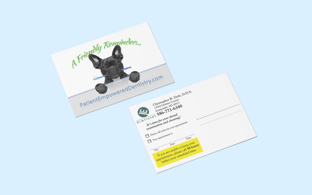 Patient Empowered Dentistry – Reminder Postcards