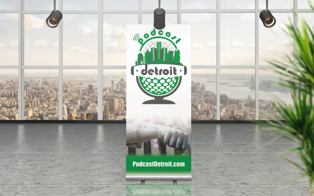 Podcast Detroit – Retractable Banners